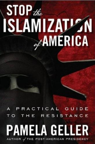 Amazon.com: Stop the Islamization of America: A Practical Guide to the Resistance (9781936488360): Pamela Geller_1312299776030