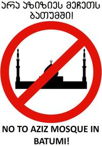 No to Aziz Mosque in Batumi