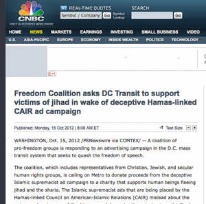 Freedom Coalition asks DC Transit to support victims of jihad in wake of deceptive Hamas-linked CAIR ad campaign - CNBC_1350318712524